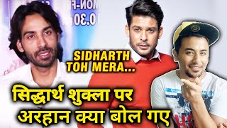 Download song Arhaan Khan's COMMENT On Sidharth Shukla Will Leave You In Shock