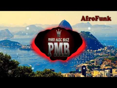 Afro Funk - Prod.Power Music Beatz [2k17]