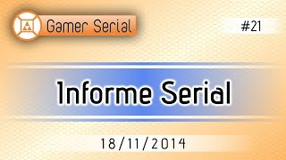 Informe Serial #21 - 18/11/2014
