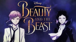 Bungou Stray Dogs- Beauty And The Beast- FanMade Trailer