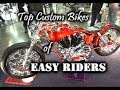 Worlds Top Custom Bikes Of The Easy Riders