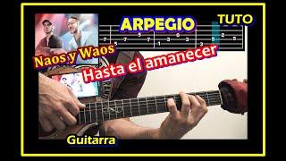 ARPEGIO Natos y Waor - HASTA EL AMANECER GUITARRA [Barras Bravas Vol. 18] PUNTEO