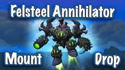 Jessiehealz - Felsteel Annihilator Mount Drop (World of Warcraft)
