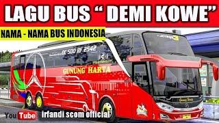 "Lagu ""DEMI KOWE"" Versi NAMA-NAMA BUS INDONESIA"