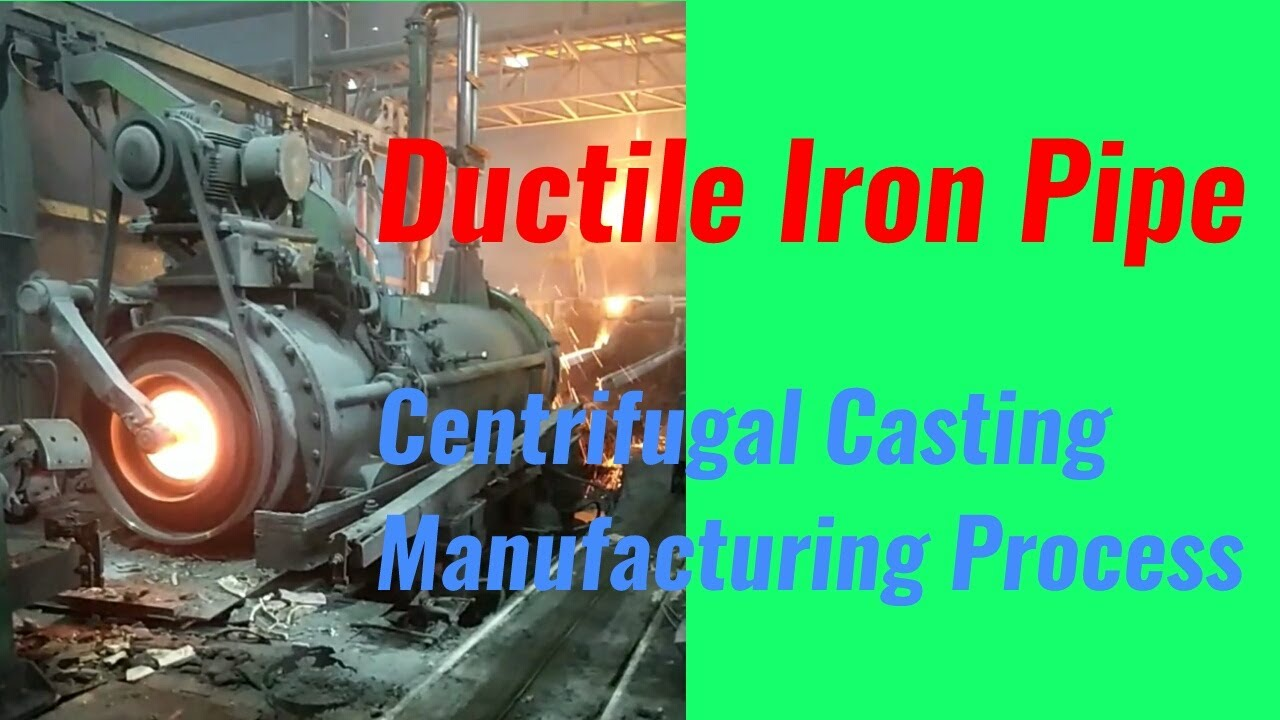 Ductile iron pipe centrifugal casting manufacturing
