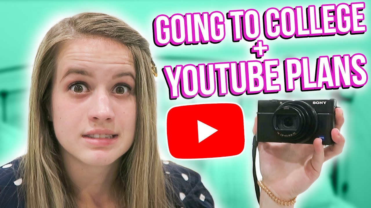 GOING TO COLLEGE... NOW WHAT? // YouTube Plans
