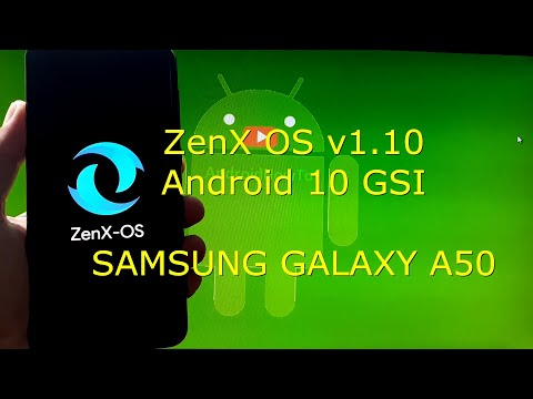 ZenX OS v1.10 for Samsung Galaxy A50 Android 10 GSI