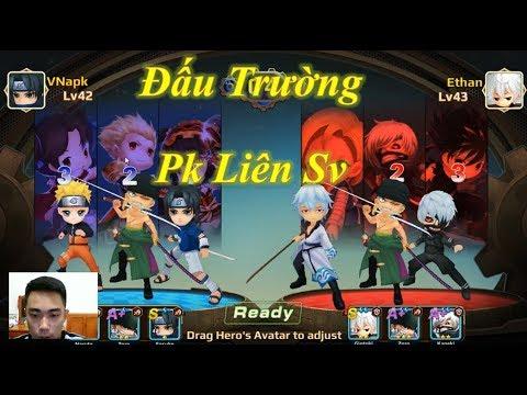 Đấu Trường Pk Liên Server Sasuke, Naruto, Zoro Cân Team - Valor of Grail