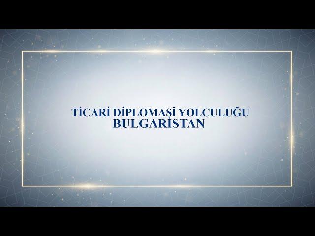 Bulgaristan dünyaya açılan kapımız