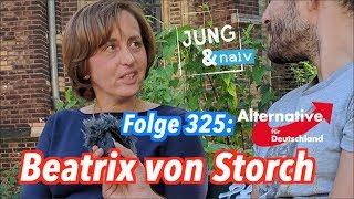 Beatrix von Storch (AfD) - Jung & Naiv: Folge 325