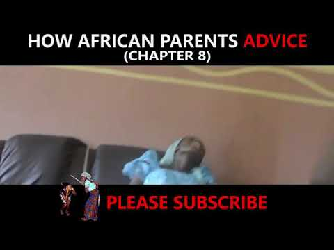 How African parent gives ADVICE