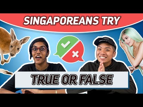 Singaporeans Try: True Or False Challenge