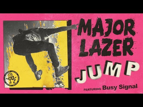 Major Lazer  Jump feat Busy Signal  Audio