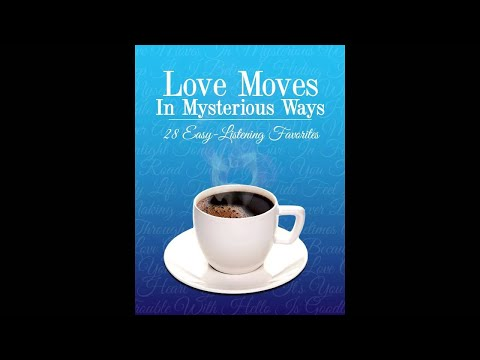 Various Artists - Love Moves In Mysterious Ways (Official Album Preview)