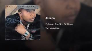 Jericho by Ephraim son of Africa - Zambian Praise and Worship