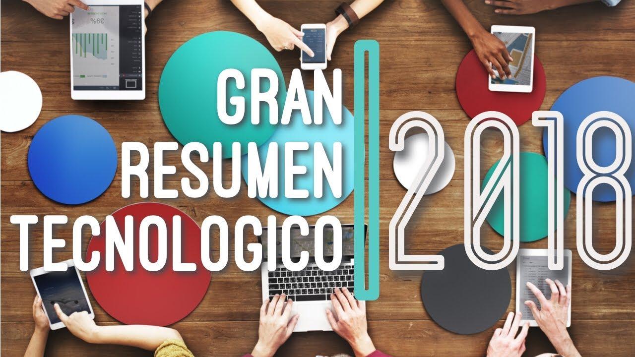 🎉 Gran Resumen Tecnológico 2018 – ¡Feliz año nuevo 2019! [+Video]