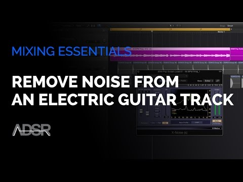 Remove Noise From an Electric Guitar Track