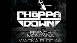 French Montana Featuring Waka Flocka Flame- Choppa Choppa Down Produced By Billionaire Boyscout