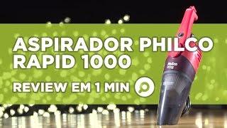 Aspirador de Pó Portátil Philco PH Rapid 1000 - ANÁLISE | REVIEW EM 1 MINUTO - ZOOM