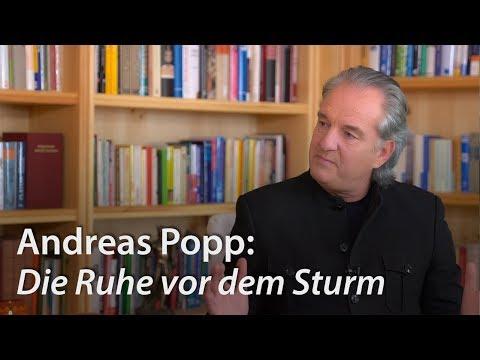 Andreas Popp: Die Ruhe vor dem Sturm