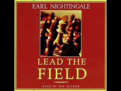 The New Lead The Field by Earl Nightingale (Full Audiobook)