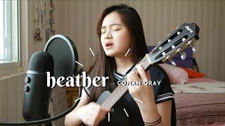 Download HEATHER - CONAN GRAY   #SEIVABEL