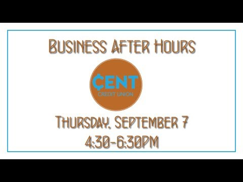 Business After Hours sponsored by CENT Credit Union