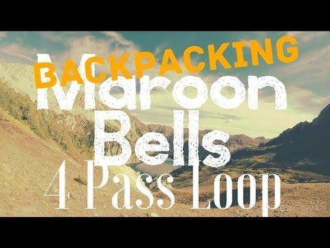 3 Day Backpacking Adventure    Maroon Bells - Snowmass Wilderness
