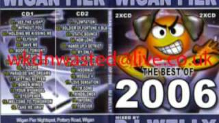 wigan pier best of 2006 mixed by dj welly cd2