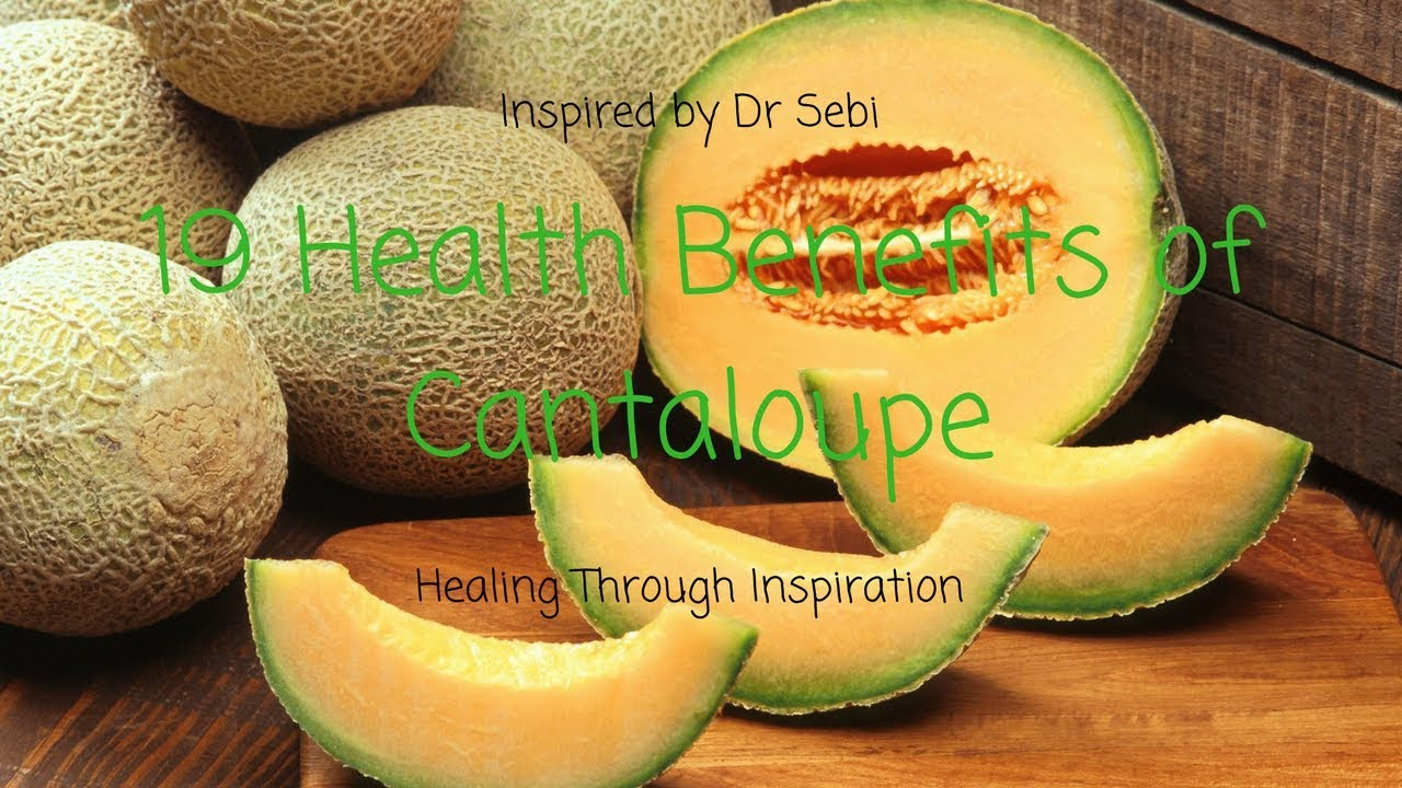 Dr Sebi Diet Constipation Reversed 19 Health Benefits of Cantaloupe