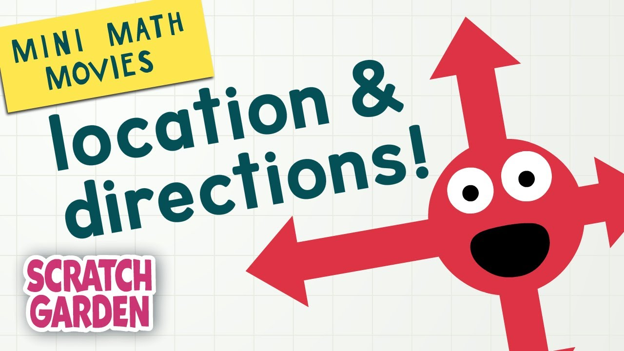 Download Location & Directions! | Mini Math Movies | Scratch Garden