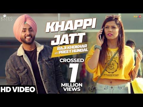 Khappi Jatt - Raji Khokhar Ft Preet Hundal   Kytes Media   Latest Punjabi Songs 2018
