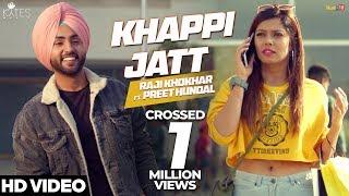 Khappi Jatt - Raji Khokhar Ft Preet Hundal | Kytes Media | Latest Punjabi Songs 2018