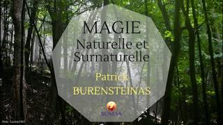 MAGIE NATURELLE & SURNATURELLE - Patrick BURENSTEINAS