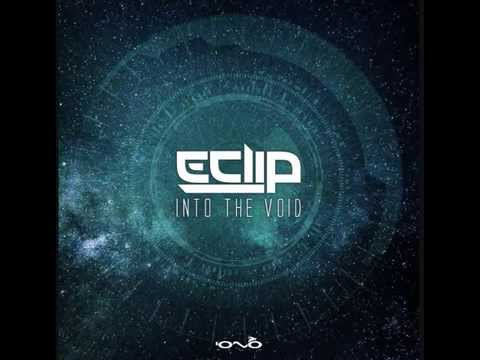 E-Clip - Into The Void (Full Album)
