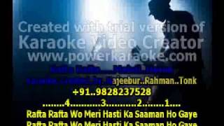 Rafta Rafta Woh Meri (karaoke) - With lyrics