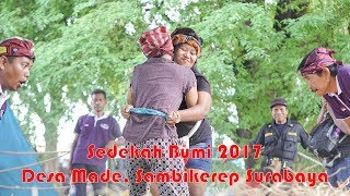 Download Video Sedekah Bumi 2017 Ds. Made Kec. Sambikerep Surabaya MP3 3GP MP4
