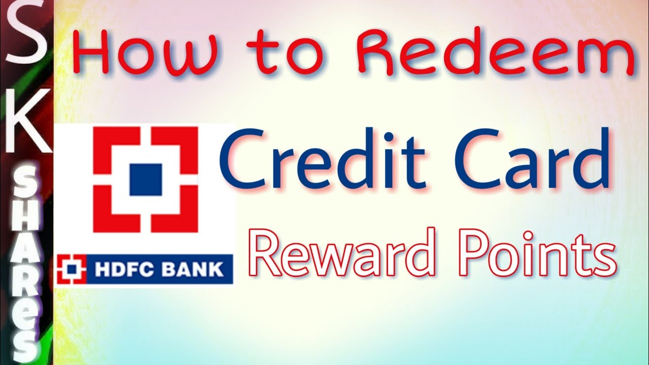 How to redeem HDFC Credit Card reward points using HDFC Netbanking