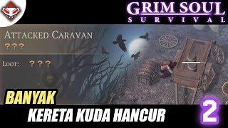 Grim Soul Survival - (2) Banyak Kereta Kuda Hancur