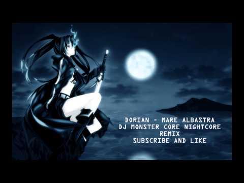 Dorian-Mare Albastra [NightCore miX]