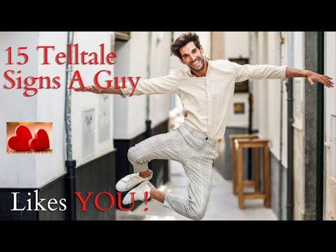 How To Tell If A Guy Likes You ❤ 15 Telltale Signs He Likes YOU!