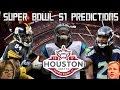 Super Bowl 51 Predictions!!!!! : Sports Storm