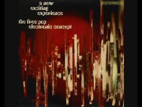 The free pop electronic concept – A New Exciting Experience (1969) [2008 - Album]