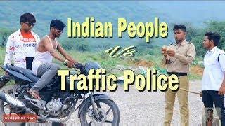 INDIAN PEOPLE  V/S  TRAFFIC POLICE   LOKESH RAJ