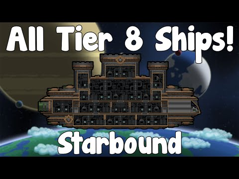 All Tier 8 Ships - Starbound Guide Unstable/Nightly Build