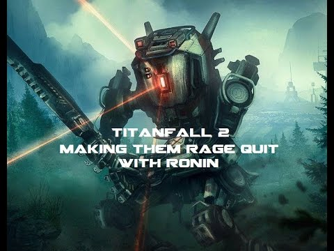 Titanfall 2 making them rage with ronin youtube - Epic titanfall 2 wallpapers ...