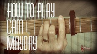 How to play Mayday by Cam - Guitar Lesson Tutorial
