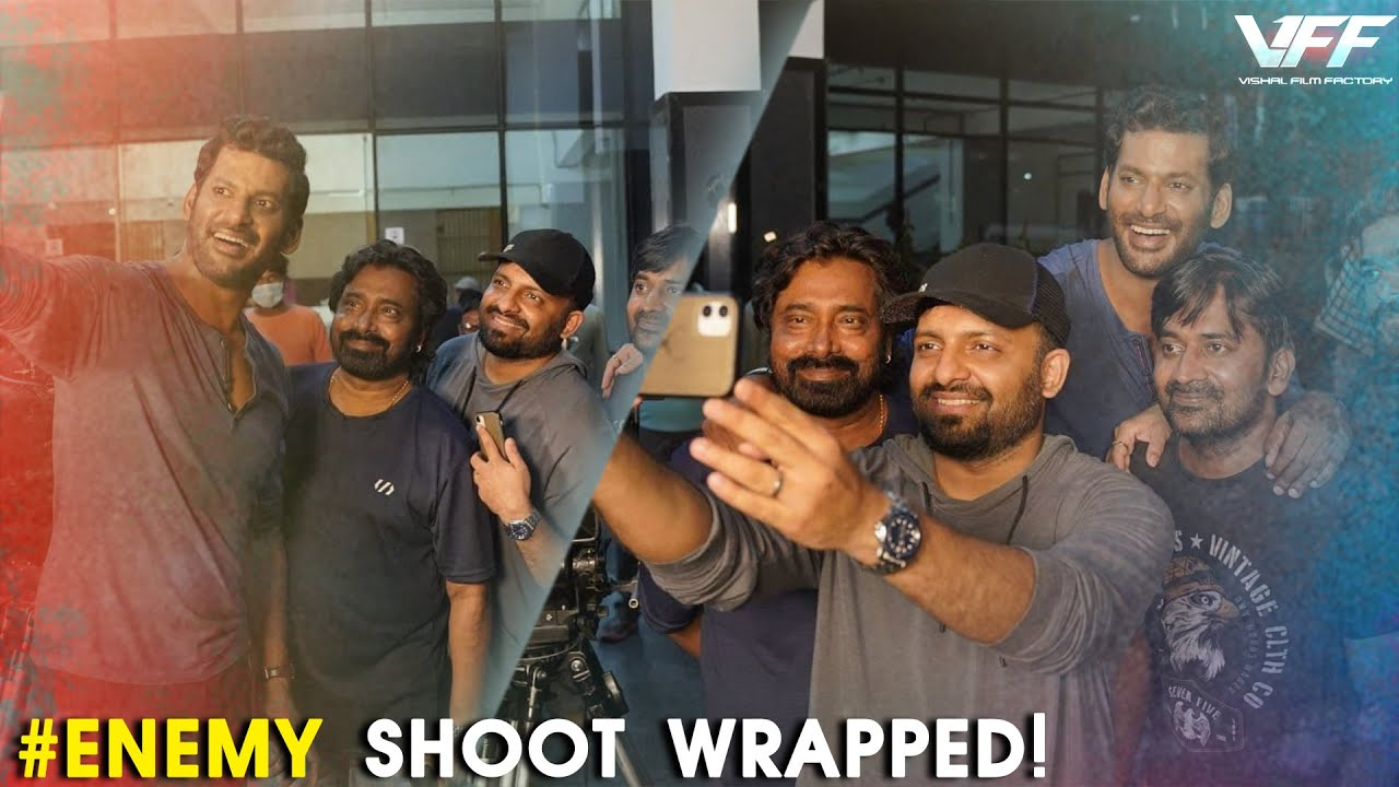 Enemy - Shoot Wrapped Up!   Vishal   Arya   Anand Shankar   Thaman