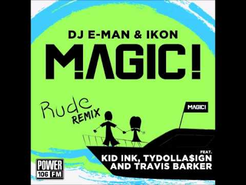 MAGIC! - Rude (Remix) ft. Kid Ink, Ty Dolla $ign, Travis Barker [Audio]