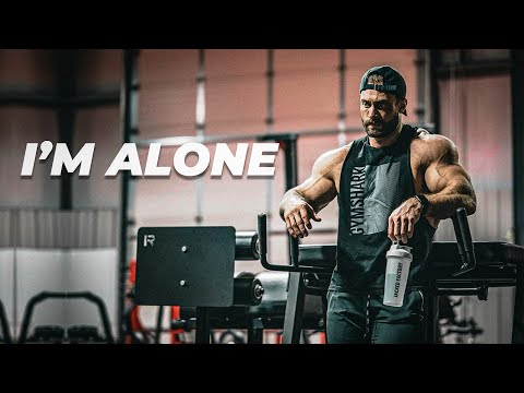 I'M ALONE - Gym Motivation 😔